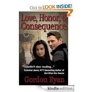 KND Kindle Free Book Alert, Friday, August 26: SIXTEEN (16) BRAND NEW FREEBIES in the Past 24 Hours!  Search 1,050 FREE TITLES by Category, Date Added, Bestselling or Review Rating! plus ... Gordon Ryan's <i><b>LOVE, HONOR, AND CONSEQUENCE</b></i> (Today's Sponsor, $2.99)