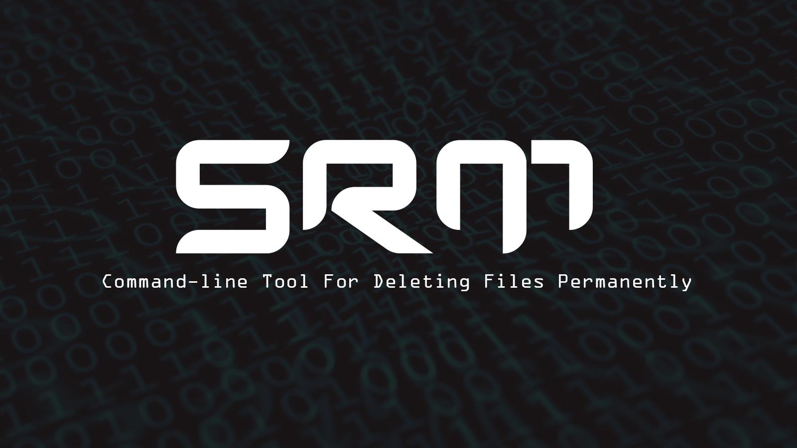 Srm - Command-line Tool