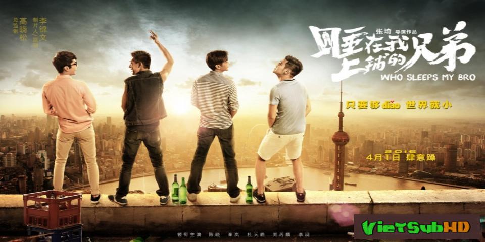 Phim Người anh em giường trên (Bản điện ảnh) VietSub HD | Who Sleeps My Bro (Movie) 2016