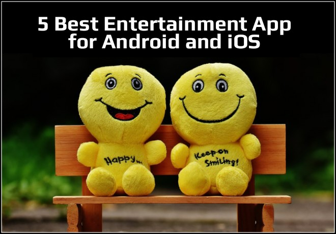 Best_entertainment_app_for_android_and_ios