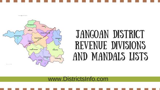 Jangoan District Revenue divisions and mandals Lists