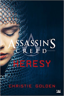 Assassin's Creed : Heresy de Christie Golden PDF