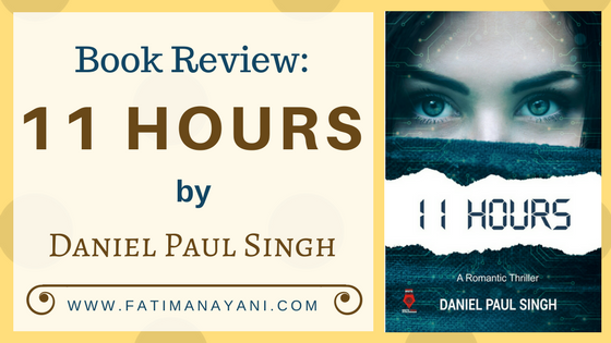 11-Hours-daniel-paul-singh-Book-Review