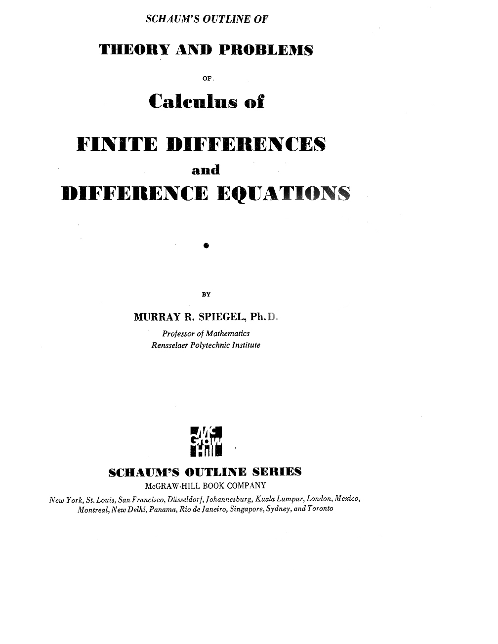 Thomas Calculus 12th Edition Solutions Manual. Schaum's Outline of Theory  and Problems of Calculus of Finite Difference and Difference Equations by  Murray