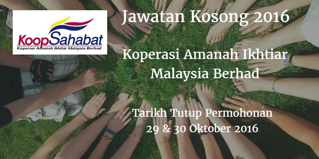 Jawatan Kosong Koperasi Amanah Ikhtiar Malaysia Berhad 29 & 30 Oktober 2016