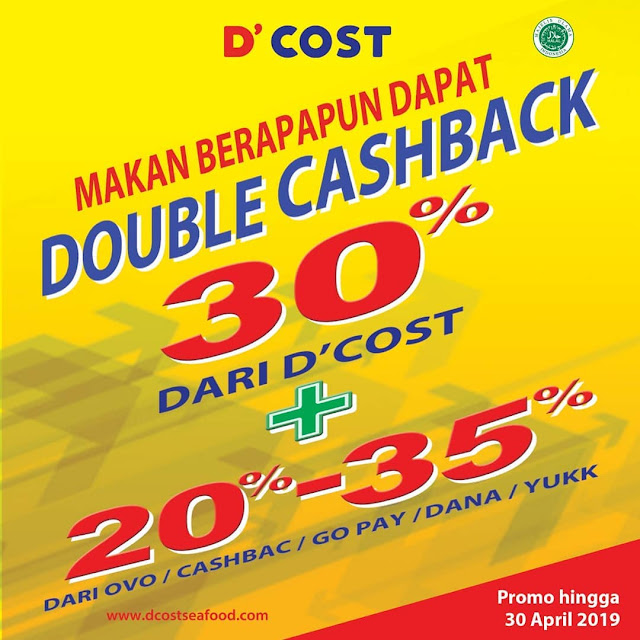 #D'Cost - #Promo Double Cashback 30% + 20%-30% Pakai E-Wallet (s.d 30 April 2019)