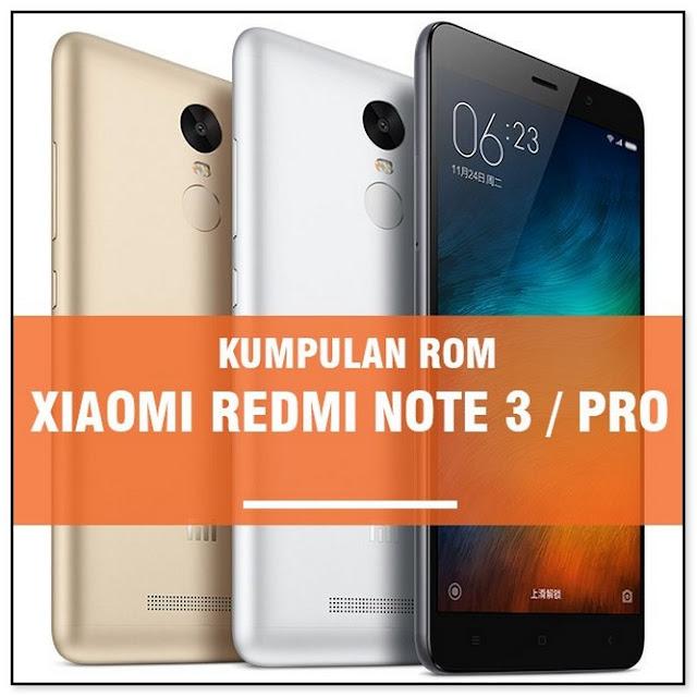 ROM XIAOMI REDMI NOTE 3 PRO