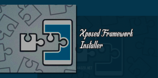 Download Xposed Framework Installer v3.1.2 Apk Terbaru Gratis