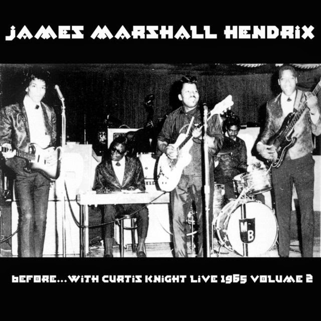 T U B E James Marshall Hendrix Before With Curtis