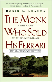 The Monk Who Sold His Ferrari A Fable About Fulfilling Your Dreams And Reachng Your Destiny
