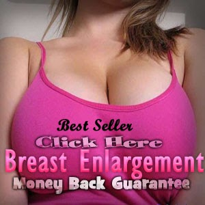 Best Breast Enlargement (Guarantee)