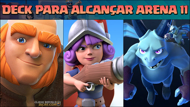 Deck para chegar na Arena 11 no Clash Royale