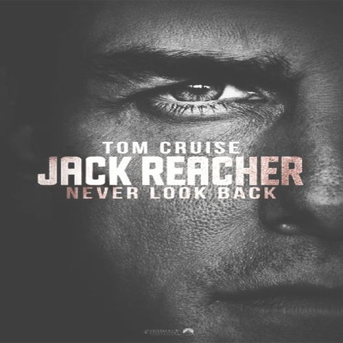 Jack Reacher 2, Jack Reacher 2 Poster, Jack Reacher 2 Film, Jack Reacher 2 Synopsis, Jack Reacher 2 Review, Jack Reacher 2 Trailer