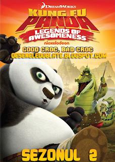 Kung Fu Panda: Legendele Teribilităţii Sezonul 3 Dublat în Română