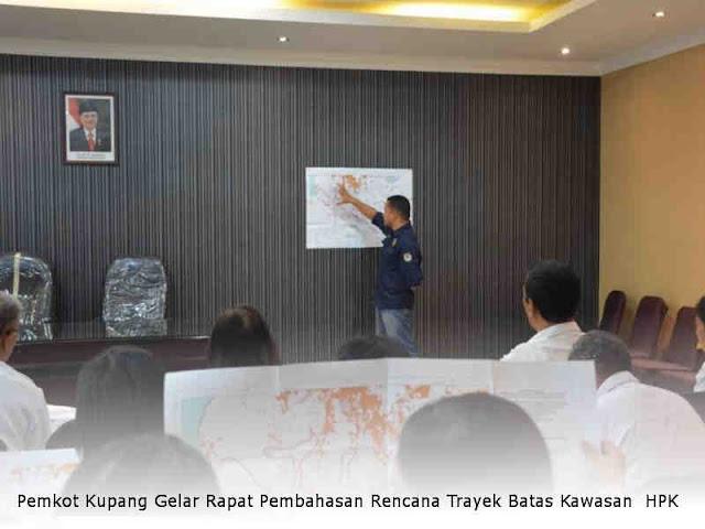 Pemkot Kupang Gelar Rapat Pembahasan Rencana Trayek Batas Kawasan Hutan Produksi Konversi (HPK)