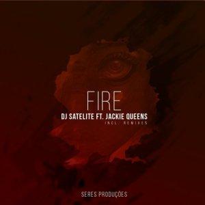 DJ Satelite Feat. Jackie - Fire (DJMreja & Neuvikal Soule Remix)