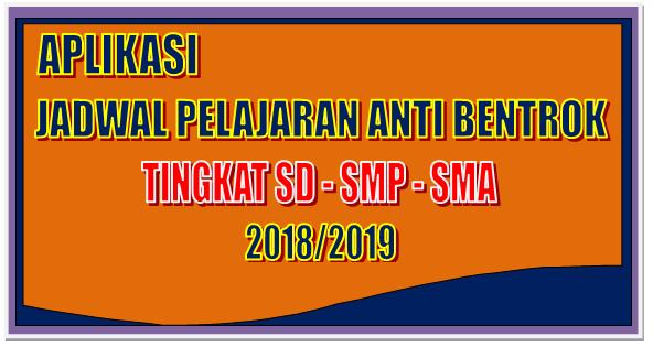 Aplikasi Jadwal Pelajaran Anti Bentrok Tingkat SD, SMP , dan SMA 2018/2019
