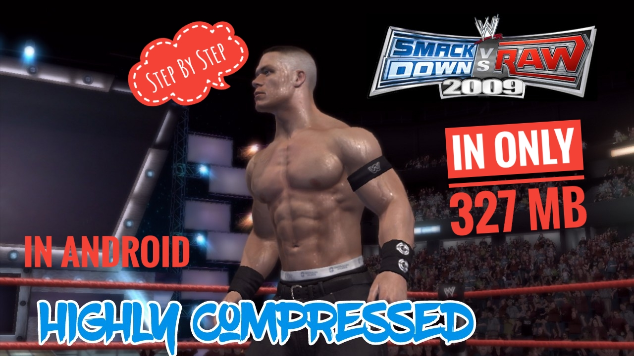 260mb] high compressed smackdown vs raw 2009 ppsspp download.