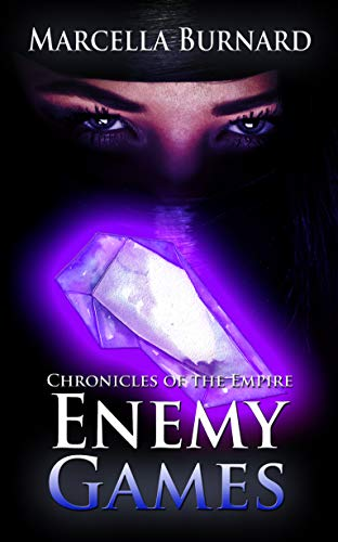 Enemy Games (Chronicles of the Empire, Bk2)