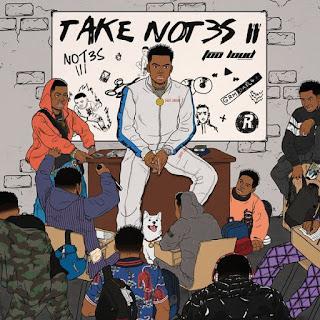 DOWNLOAD FULL : Not3s – Take Not3s 2 EP ( Zip download )
