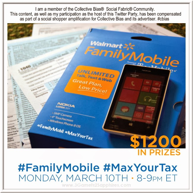 Walmart #FamilyMobile #MaxYourTax Twitter Party - March 10th at 8pm EST