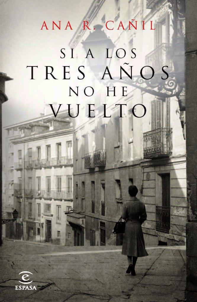 Si a los tres años no he vuelto – Ana R. Cañil