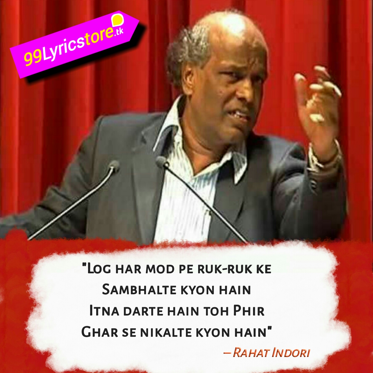Log Har Mod Pe – Poetry | Rahat Indori | Ghazal, Best Poetry of Rahat indori, Ghazal Poetry ,Love Poetry, Log har mor pe ruk ruk ke  sambhalte kyon hain Itana darte hain to phir  ghar se nikalte kyon hain, Love Poetry, Rahat Indori. Rahat Indori All Quotes, Happy Quotes, Poem Quotes, True Quotes, Quotable Quotes, rahat indori ghazals, rahat indori kavita, rahat indori sad shayari, rahat indori latest shayari in hindi, Log har mor pe ruk ruk ke  sambhalte kyon hain  Itana darte hain to phir  ghar se nikalte kyon hain,  Rahat Indori Shayari image download, Rahat Indori Ghazal image download