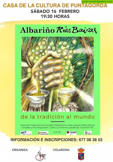 "Documental ""Albariño Rías Baixas"""
