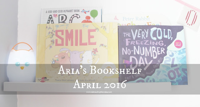 What's on Aria's bookshelf April 2016 - blog post showing current books being read to 13 month old baby