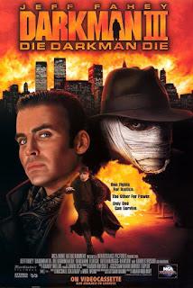 Darkman III: Muere, Darkman, Muere<br><span class='font12 dBlock'><i>(Darkman III: Die Darkman Die)</i></span>