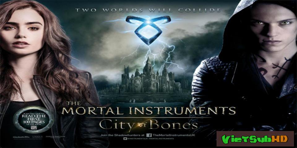 Phim Vũ Khí Bóng Đêm: Thành Phố Xương VietSub HD | The Mortal Instruments: City Of Bones 2013