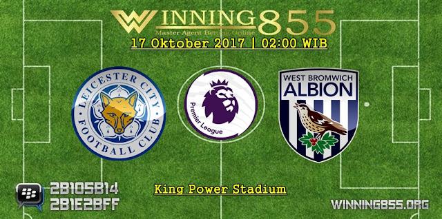 Prediksi Skor Leicester City vs West Brom 17 Oktober 2017