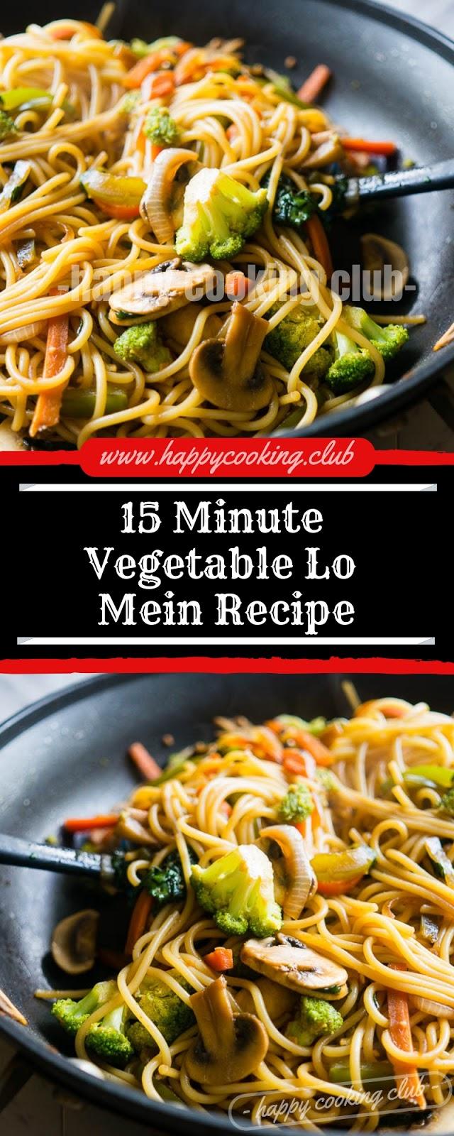 15 Minute Vegetable Lo Mein Recipe