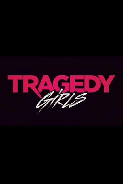 http://horrorsci-fiandmore.blogspot.com/p/tragedy-girls-official-trailer.html