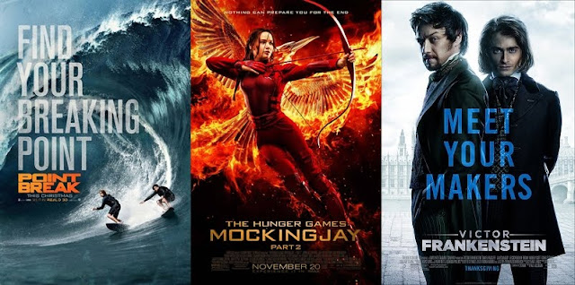Movie Matarhon: Point Break, Mocking Jay 2, Victor Franskenstein