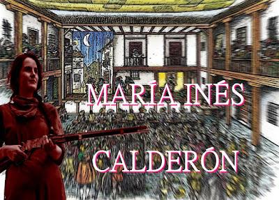 María Inés Calderón, 'la Calderona', actriz, abadesa y bandolera del siglo XVII