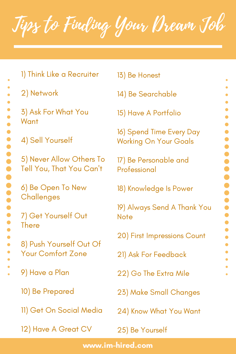 25 Tips To Get Your Dream Job (By Someone who Loves their Job)