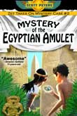 Mystery of the Egyptian Amulet by Scott Peters