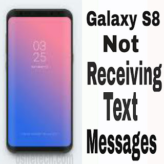 Galaxy S8 Users complaining of the phone not receiving text messages