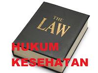 Peraturan-Peraturan yang berkaitan dengan Hukum Kesehatan