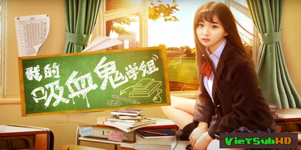 Phim Học Tỷ Ma Cà Rồng VietSub HD | My Vampire School Sister 2017