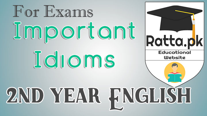 2nd Year English Important Idioms and Phrases in Urdu