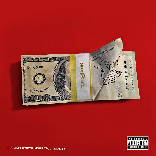 Meek Mill - Dreams Worth More Than Money Cover