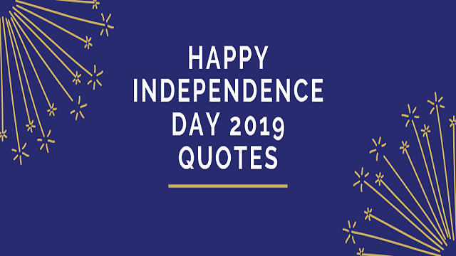 Independence Day Quotes 2019 In Hindi