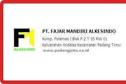 Lowongan Kerja Padang: PT. Fajar Mandiri Alkesindo Januari 2019