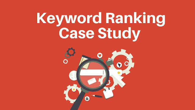 keyword Ranking Case Study