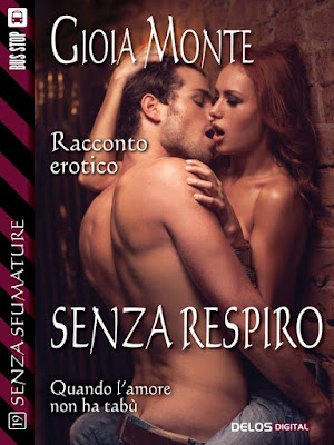 https://www.amazon.it/Senza-respiro-sfumature-Gioia-Monte-ebook/dp/B00K944F3K/ref=sr_1_13?s=digital-text&ie=UTF8&qid=1466589688&sr=1-13&keywords=SENZA%20RESPIRO