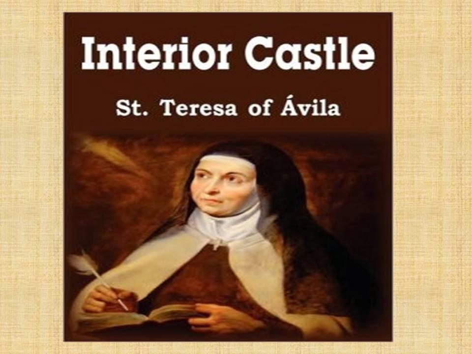 St teresa of avila interior castle quotes quotesgram - Saint teresa of avila interior castle ...