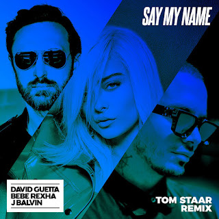 MP3 download David Guetta - Say My Name (feat. Bebe Rexha & J Balvin) [Tom Staar Remix] - Single iTunes plus aac m4a mp3