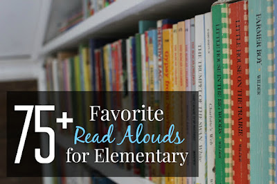 75+ Favorite Read Alouds for Elementary-aged Kids-NO TWADDLE!